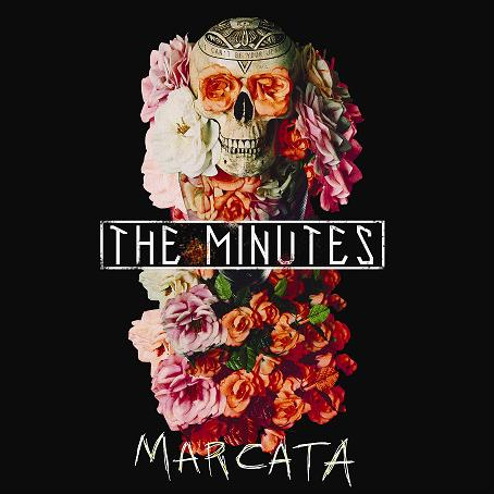 Pre Order The Minutes - Marcata on iTunes now!